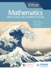Image for Mathematics for the IB Diploma: applications and interpretation SL
