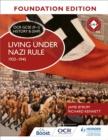 Image for Living under Nazi rule 1933-1945Foundation