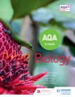 Image for AQA A level biology. : Year 1 and Year 2