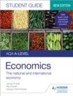 Image for AQA A-level economics student guide2,: The national and international economy