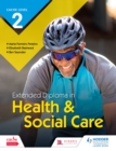Image for Extended diploma in health & social care. : CACHE level 2