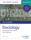 Image for AQA A-level sociology.: (Education with theory and methods) : Student guide 1,