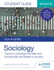 Image for Sociology: topics in sociology (families and households and beliefs in society). : Student guide