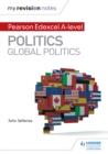 Image for Pearson Edexcel A-level politics.: (Global politics)