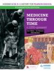 Image for Hodder GCSE (9-1) History for Pearson Edexcel. Medicine Through Time C.1250-Present