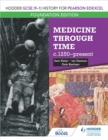 Image for Hodder GCSE (9-1) history for Pearson Edexcel.: (Medicine through time c.1250-present)