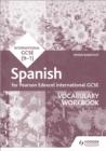 Image for Edexcel international GCSE Spanish: Vocabulary workbook