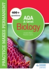 Image for 250+ Questions for AQA A-Level Biology