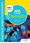 Image for 250+ Questions for AQA A-Level Chemistry