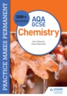 Image for Practice Makes Permanent: 350+ Questions for AQA GCSE Chemistry