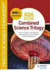 Image for Practice makes permanent  : 500+ questions for AQA GCSE combined science trilogy