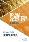 Image for AQA A level economics: Exam question practice pack