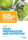Image for AQA GCSE (9-1) food preparation and nutrition.: (Exam practice papers with sample answers)