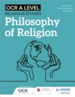 Image for OCR A level religious studies: Philosophy of religion