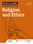 Image for OCR A level religious studies: Religion and ethics