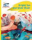 Image for Reading Planet - Bright Sun and Silver River - Yellow C: Rocket Phonics