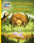 Image for The Clever Rabbit and the Hungry Lion: An Indian Folktale