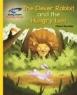 Image for The clever rabbit and the hungry lion  : an Indian folktale