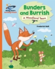 Image for Bunders and Burrish  : a woodland team