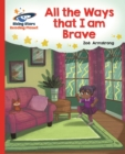 Image for Reading Planet - All the Ways That I Am Brave - Red B: Galaxy