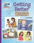 Image for Getting better  : a short history of medicine