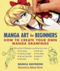 Image for Manga art for beginners  : how to create your own manga drawings