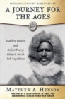 Image for A journey for the ages  : Matthew Henson and Robert Peary's historic North Pole expedition