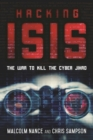 Image for Hacking ISIS : How to Destroy the Cyber Jihad