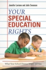 Image for Your Special Education Rights : What Your School District Isn't Telling You
