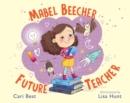 Image for Mabel Beecher - future teacher