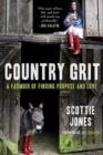 Image for Country Grit : A Farmoir of Finding Purpose and Love