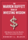 Image for The Warren Buffett Book of Investing Wisdom : 350 Quotes from the World's Most Successful Investor