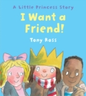 Image for I Want a Friend!
