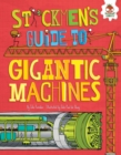 Image for Stickmen's Guide to Gigantic Machines