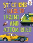 Image for Stickmen's Guide to Trains and Automobiles