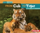 Image for From Cub to Tiger