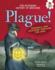 Image for Plague!: epidemics and scourges through the ages