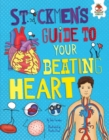 Image for Stickmen's Guide to Your Beating Heart
