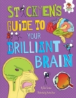 Image for Stickmen's Guide to Your Brilliant Brain