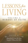 Image for Lessons for Living: Volume 3: Heroes of Faith