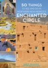 Image for 50 Things to See and Do in Northern New Mexico's Enchanted Circle