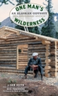 Image for One Man's Wilderness, 50th Anniversary Edition : An Alaskan Odyssey