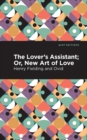 Image for The Lovers Assistant : New Art of Love
