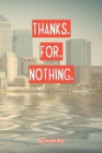 Image for Thanks for Nothing