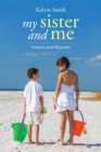 Image for My Sister and Me: Poems and Rhymes