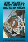 Image for Safety Fundamentals and Best Practices in Construction Industry