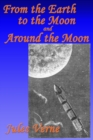 Image for From the Earth to the Moon, and, Around the Moon