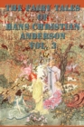 Image for The Fairy Tales of Hans Christian Anderson Vol. 3