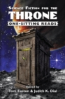 Image for Science Fiction for the Throne : One-Sitting Reads