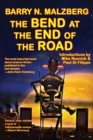 Image for The Bend at the End of the Road